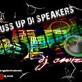 Dj Swizz - Buss Up Di Speakers