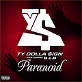 Ty Dolla $ign ft. B.o.B - Paranoid