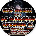 Big Music With DJ M.Records /Episode Session 85 On Global House Radio tracklist tech house