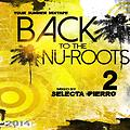Back to the Nu Roots vol 2