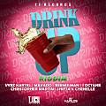 VYBZ KARTEL - DRINK UP - DRINK UP RIDDIM - TJRECORDS - 2014