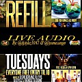 REFILL TUESDAYS - MARCH 15 (LIVE AUDIO)