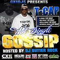 Cx1DJs Priority Record TCap Gossip Hosted By DJ Butter Rock Cx1DJs