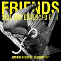 Friends (Sell Out Extended Edit)