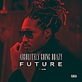 Future - Absolutely Going Brazy