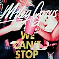 Miley Cyrus -We Cant Stop (Original) (iSoyHector)