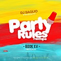 Party Rules Book XV 2015 Playlist