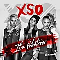 XSO - Its Whatever