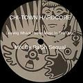 Chi-Town Hardcore (Chicago House Mix by Ralph Sequal)