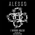 Alesso - I Wanna Know (Alesso And Deniz Koyu Remix) 2016