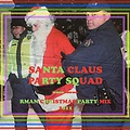 Santa Claus Party Squad Mix