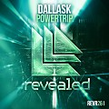 DallasK - Powertrip (Extended Mix)