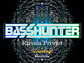 Basshunter - Russia Privjet (Lowkey Remix)
