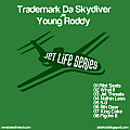 Trademark Da Skydiver & Young Roddy - 6th Gear