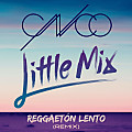 CNCO & Little Mix - Reggaetón Lento (Remix)