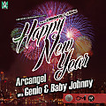 Genio & Baby Johnny Ft Arcangel - Happy New Year (By Jose Pauta)