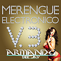 Mix Merengue Electronico vol. 3 by Armando Dee Jay