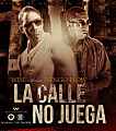 La Calle No Juega (Prod. By Mambo Kingz Y Wise)