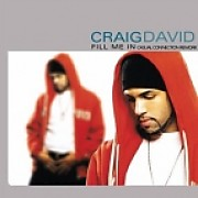 Craig David - Fill Me In (Casual Connection Rework) by Kalena ...