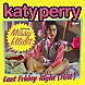 Katy Perry Last Friday Night (T.G.I.F.) (Remix) (Feat. Missy Elliott)