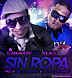 Sin Ropa (Prod. By Emil Y Alex)