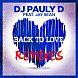 DJ Pauly D feat. Jay Sean   Back To Love (Sandro Silva Remix)