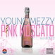 Pink Moscato (Feat. Bonez) [Prod. By  Dillon Chea]