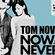 Tom Novy ft. Lima   Now Or Never (Vlach Mashup)