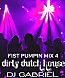 Fist Pumpin 4 Mix Dirty Dutch - Dj Gabriel September 2011.mp3