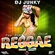 DJJUNKY   BEST OF OLD SKOOL REGGAE