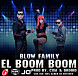 Blow Family - El Boom Boom (Prod. By Cisa Y Drooid).mp3