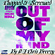 Out of My Mind  B.O.B Feat. Nicki Minaj (Chopped & Screwed by DJ Chris Breezy)