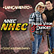 Paulo Vitor e Dumont   Nhec Nhec