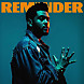 The Weeknd   Reminder