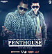 Opi The Hit Machine Ft. J Alvarez - Penthouse (Official Remix) (Prod. By Lil Wizard, Duran The Coach Y Eliot El Mago D OZ) WwW.MiFlow.Net.mp3