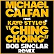 Michael Calfan feat. Kaye Styles - Ching Choing (Bob Sinclar Remix).mp3