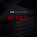DUBB FEAT KALADO - BLEED.mp3