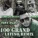 100 Grand Tony Play Remix