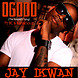 Ogodo ( Respect ) by @JayIkwan ft Konsciouz & BC