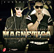 Hazel Y Nael Los Sobresalientes - Magnetica (Prod. By Oddy Y Jaxel).mp3
