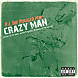 01 Crazy Man ft. Block McCloud & Celph Titled.mp3
