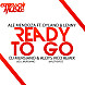 Ale Mendoza Ft. Dyland &amp; Lenny - Ready to Go (Dj Mursiano &amp; Aloys Vico Remix).mp3