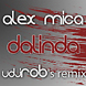 Alex Mica   Dalinda (vdjRob's Club Remix)