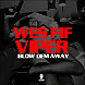 Wes Fif - Blow Dem Away (Feat. Viper).mp3