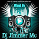 00 Dj Jimmer Radio Makina Mix Dj Jimmer Mc
