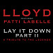 Lloyd-Lay It Down- Part II ft. Patti LaBelle_Clean -EKEK.mp3