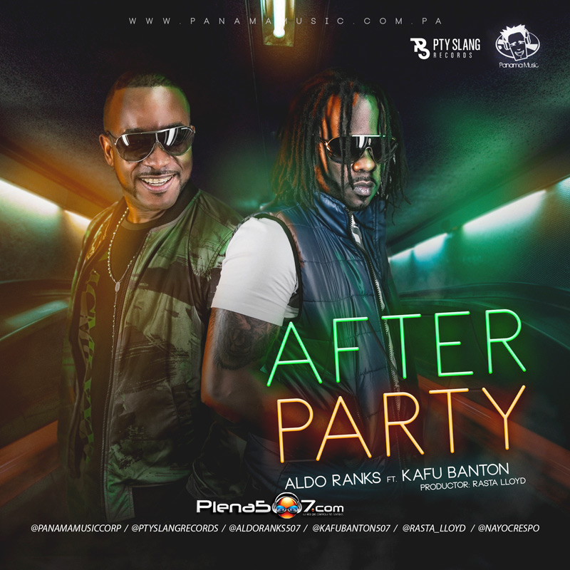 Aldo Ranks Ft Kafu Banton - After Party