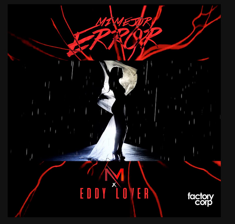 Eddy Lover ft Musicologo y Menes - Mi  mejor error
