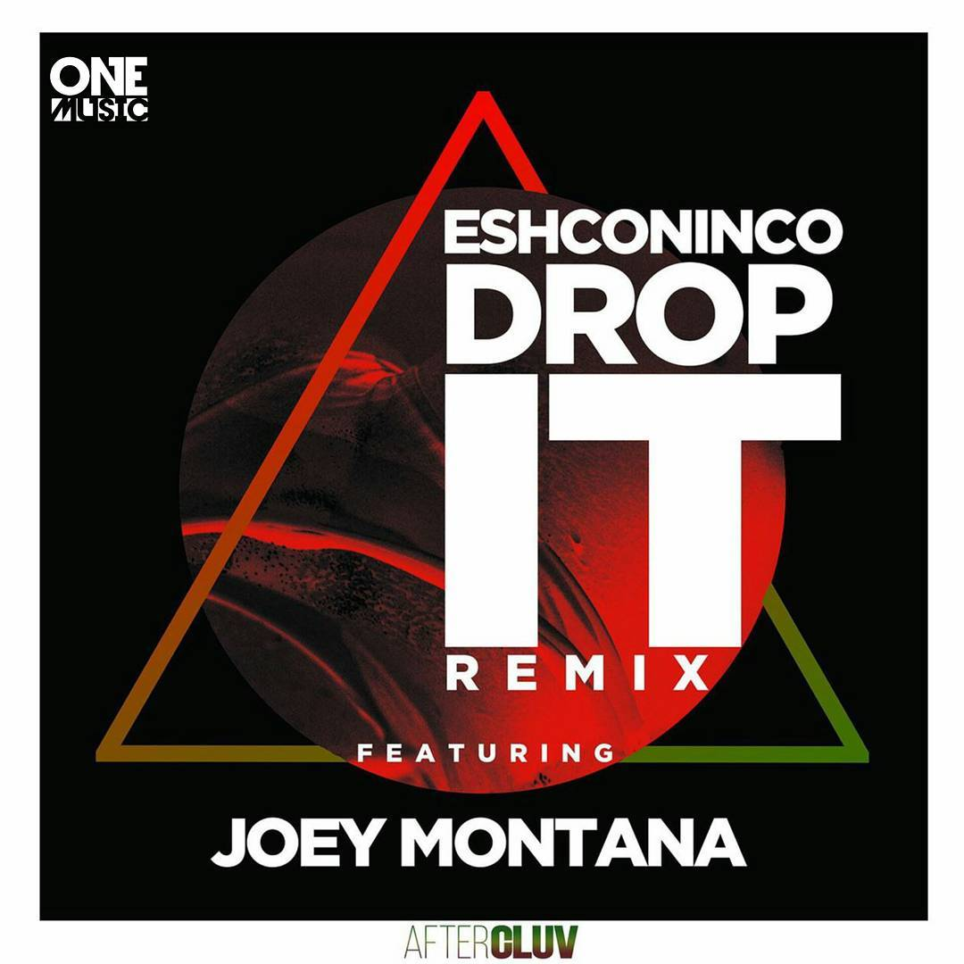 Eshconinco ft Joey Montana - Drop It - Remix