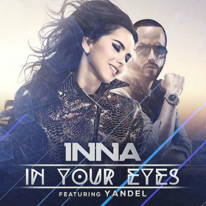 Inna feat. Yandel: IN YOUR EYES